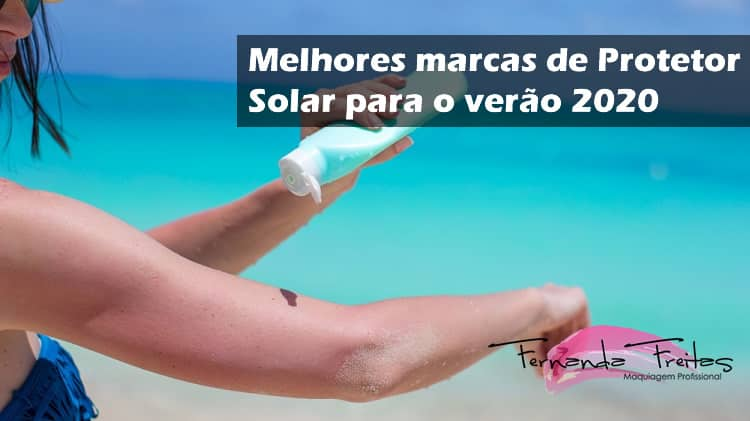 7 melhores marcas de protetor solar para o verão 2020
